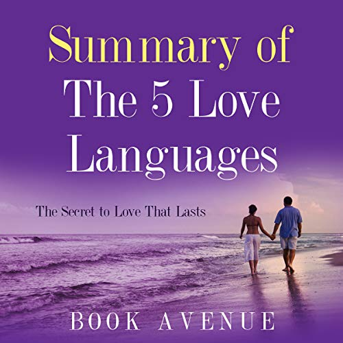 Summary of The 5 Love Languages: The Secret to Love That Lasts Titelbild