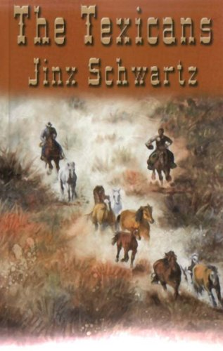 Book: The Texicans by Jinx Schwartz