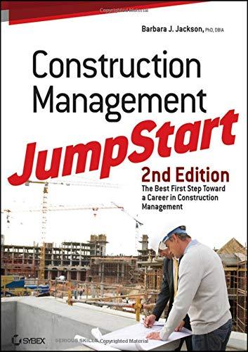 Construction Management JumpStart 2nd Edition