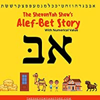 The ShevonYah Show's Alef-Bet Story Book