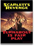 Scarlett's Revenge: Turnabout Is Fair Play (English Edition)