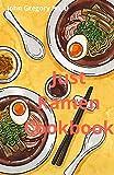 Just Ramen Cookbook: Over 100 Yummies japanese Ramen Recipes (English Edition)