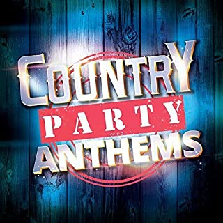 Country Party Anthems / Various
