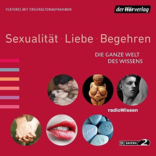 Sexualität, Liebe, Begehren audiobook cover art