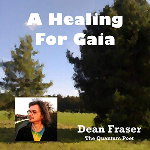 A Healing for Gaia: A Celebration of Life and Living audiobook cover art