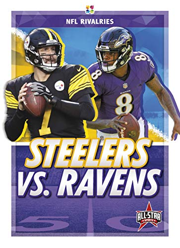 Steelers vs. Ravens (NFL Rivalries)