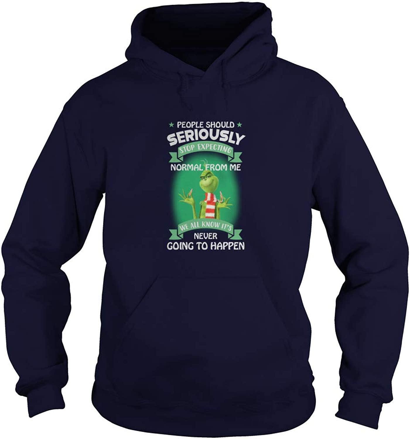 TeeWarrior Grinch People Should Seriously Stop Expecting Normal from Me We All Know It's Never Going to Happen TShirt