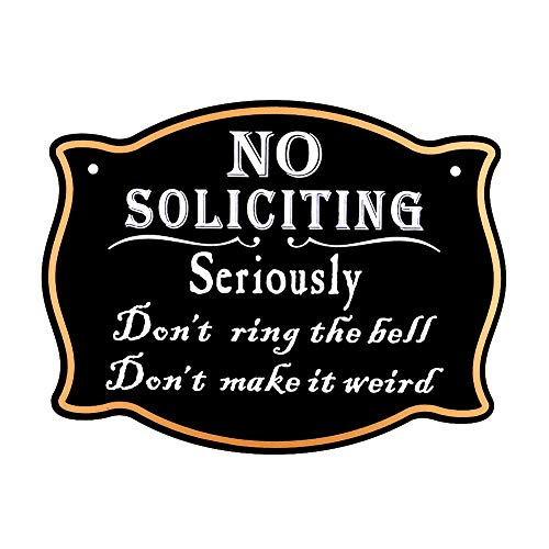WaaHome Funny No Soliciting Sign for House Funny Do Not Ring The Bell Do Not Make It Weird Signs,6''X8''