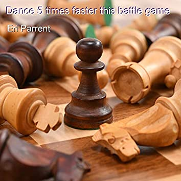 Dance 5 Times Faster This Battle Game