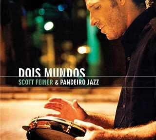 Dois Mundos by Scott Feiner (2008-09-02)