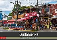 Suedamerika - Reise ans Ende der Welt (Wandkalender 2022 DIN A2 quer): Rundreise durch Suedamerika (Monatskalender, 14 Seiten )