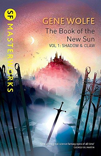 The The Book of the New Sun: The Book Of The New Sun: Volume 1 Shadow and Claw Volume 1 (S.F. Masterworks)