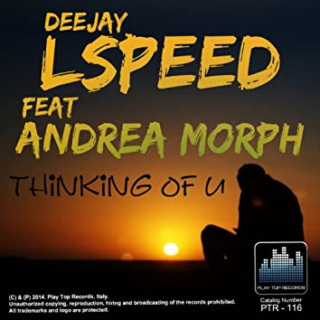 Thinking of U (feat. Andrea Morph)