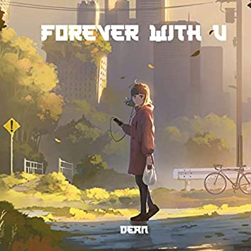 Forever With U