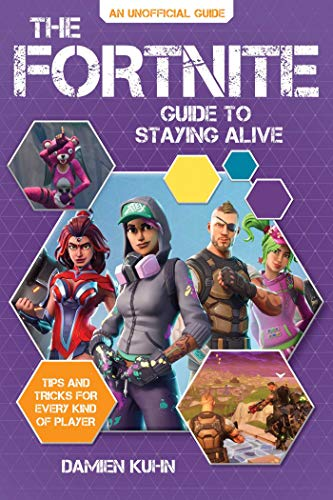 FORTNITE GUIDE TO STAYING ALIVE TIPS AND TRICKS