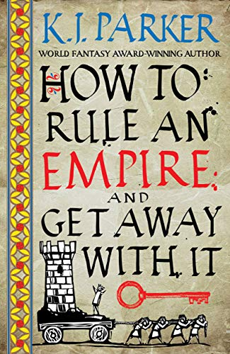 Amazon.com: How to Rule an Empire and Get Away with It eBook ...