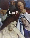 Jean Fouquet - Peintre et enlumineur du XVe siècle