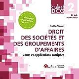 Droit des sociétés et des groupements d'affaires DCG 2 - Cours et applications corrigées