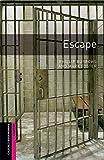 Escape (Oxford Bookworms; Starter)