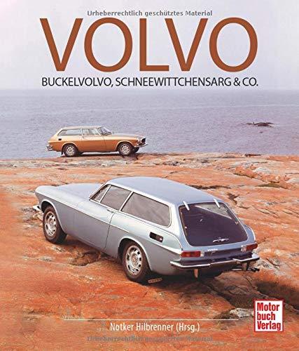 Volvo: Buckelvolvo, Schneewittchensarg & Co.