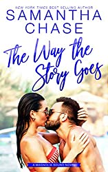 %name The Way the Story Goes: A Magnolia Sound Novel by New York Times and USA Today bestselling Author Samantha Chase