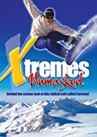 Xtremes Unmasked [DVD]