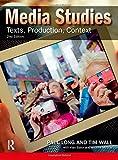 Media Studies: Texts, Production, Context - Paul (Birmingham City University, UK) Long