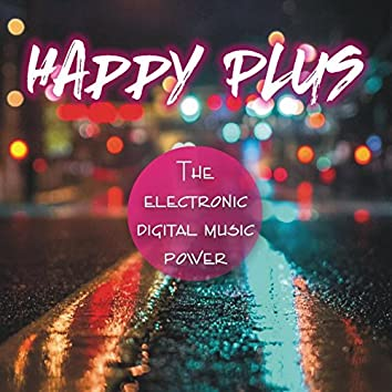 The Electronic Digital Music Power