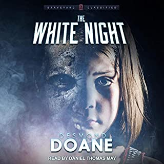 The White Night     Graveyard Classified Series, Book 2              Written by:                                                                                                                                 Desmond Doane                               Narrated by:                                                                                                                                 Daniel Thomas May                      Length: 7 hrs and 8 mins     Not rated yet     Overall 0.0