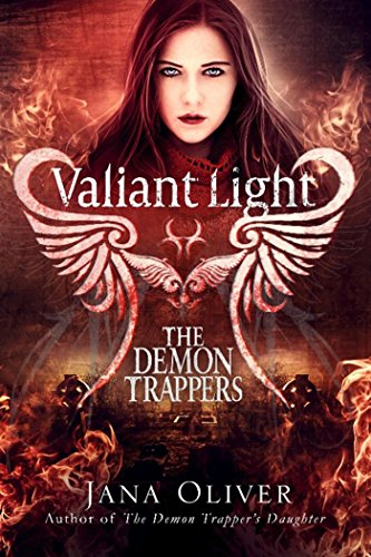 Valiant Light (Demon Trappers Book 6) (English Edition)