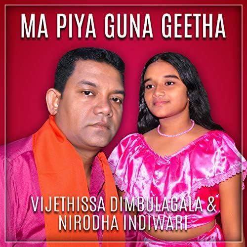 Vijethissa Dimbulagala  &  Nirodha Indiwari