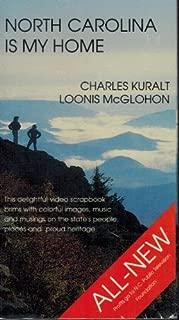 North Carolina is my Home - Charles Kuralt and Loonis McGlohon