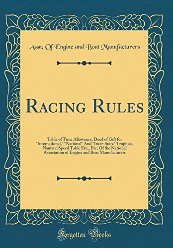 Racing Rules: Table of Time Allowance, Deed of Gift for 'International,'...