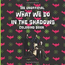 The Unofficial What We Do in the Shadows Coloring Book