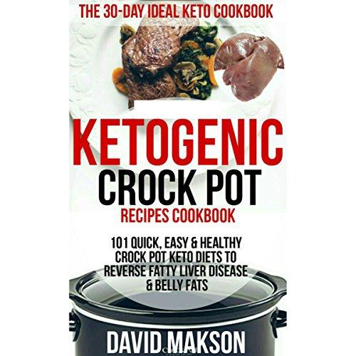 Ketogenic Crockpot Recipes Cookbook audiobook cover art