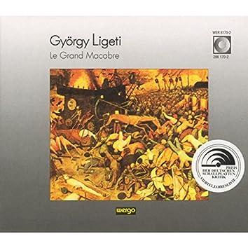 György Ligeti: Le Grand Macabre