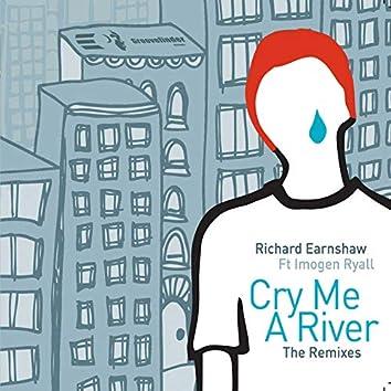 Cry Me A River (Remixes, Pt. 1)