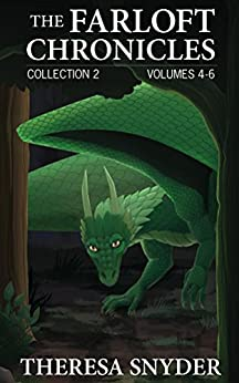 The Farloft Chronicles (Collection Book 2) by [Theresa Snyder]