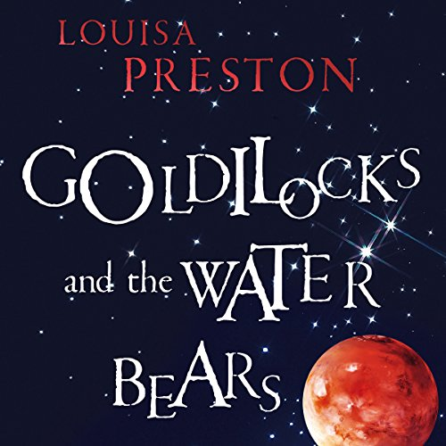 Goldilocks and the Water Bears audiobook cover art