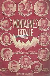 Montagnes d\'Italie (valse) - André Dassary, Patric et Mario, Raymond Girerd,René Charle,Lucien Jeunesse, Claire Marion,Yvette Horner,Gilbert RUssell, Gus Viseur, Sylvia Scharska,Claire Marion,etc..