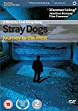 Stray Dogs [DVD] [UK Import]