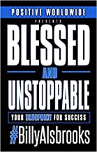 blessed and unstoppable