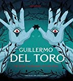 Guillermo del Toro: The Iconic Filmmaker and his Work