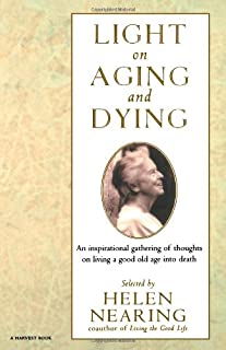 Light on Aging and Dying: Wise Words