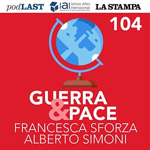 Il Coronavirus e il soft power russo (Guerra & Pace 104) copertina