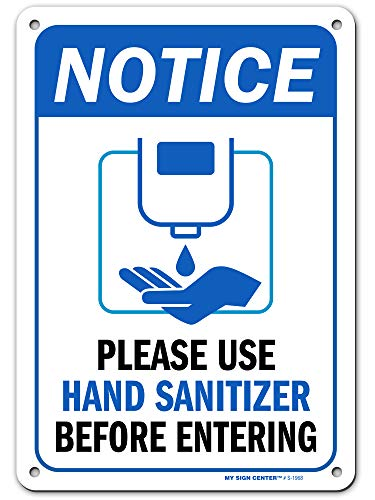 Please Use Hand Sanitizer Before Entering Sign, 7' x 10' Industrial Grade Aluminum, Easy Mounting, Rust-Free/Fade Resistance, Indoor/Outdoor, USA Made by MY SIGN CENTER