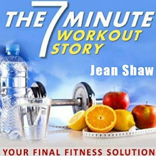 The 7 Minute Workout Story audiobook cover art