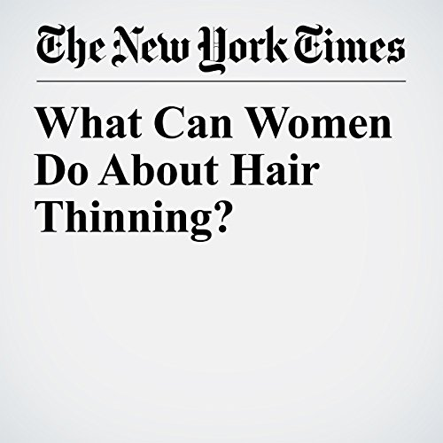 What Can Women Do About Hair Thinning? copertina