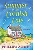 Summer at the Cornish Café: The perfect summer romance for 2018 (The Cornish Café Series, Book 1) (The Cornish Cafe Series) [Idioma Inglés]