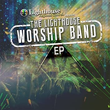 Lighthouse Worship Band EP